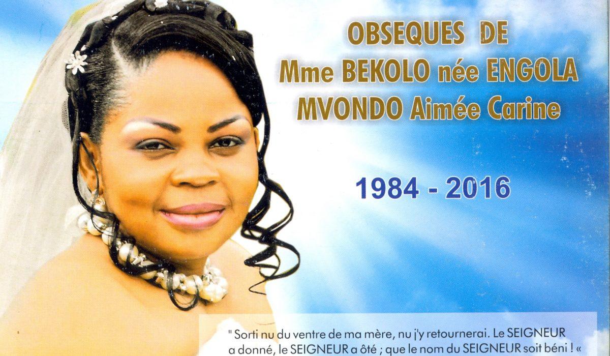 Décès de Mme BEKOLO née ENGOLA MVONDO Aimée Carine